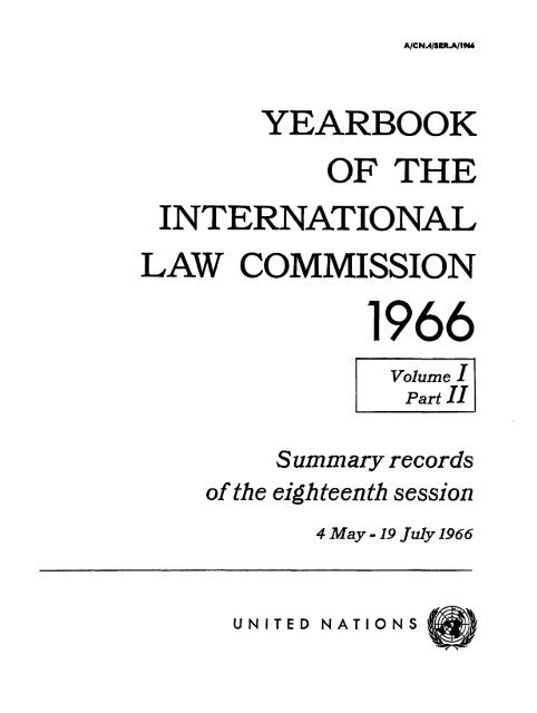 Yearbook of the International Law Commission 1966 Volume I Part II