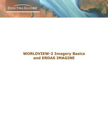 WORLDVIEW-2 Imagery Basics and ERDAS IMAGINE