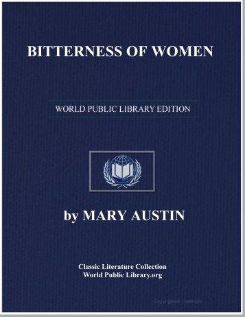 BITTERNESS OF WOMEN - World eBook Library - World Public ...
