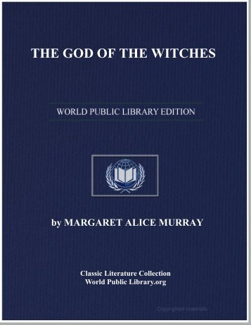 THE GOD OF THE WITCHES - World eBook Library - World Public ...