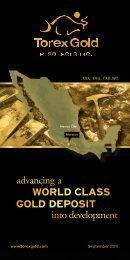 WORLD CLASS advancing into development a GOLD DEPOSIT