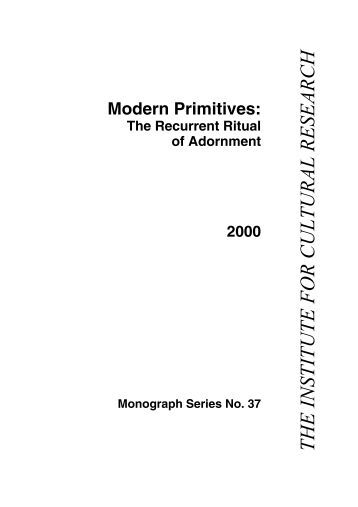 Modern Primitives: the recurrent ritual of adornment