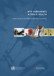 WTO Agreements and Public Health. - World Trade Organization