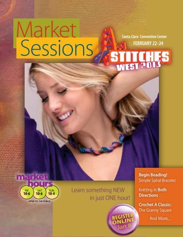STITCHES West 2013 Market Sessions Brochure - Knitting Universe