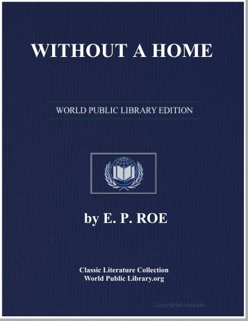 WITHOUT A HOME - World eBook Library - World Public Library