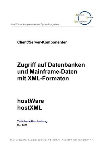 Zugriff auf Datenbanken und Mainframe-Daten mit XML ... - SOS-Berlin