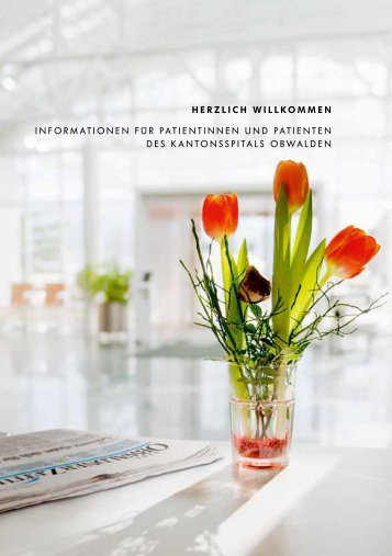 Patienteninformation - Kantonsspital Obwalden, Sarnen
