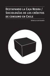 Destapando la Caja Negra / Sociologías de los créditos de consumo en Chile