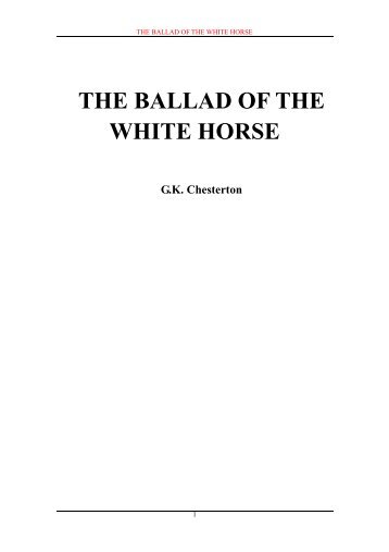 The Ballad Of The White Horse By Gk Chesterton The Dh Ruffle