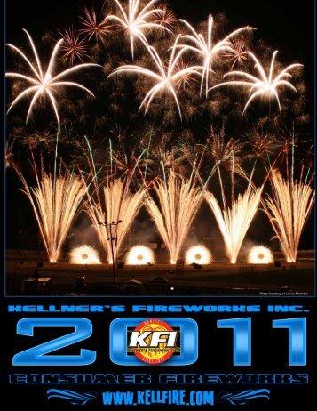 2011 Consumer catalog pdf here. - Kellner's Fireworks