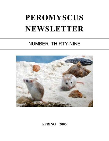 Peromyscus Newsletter Number 39 SPRING 2005