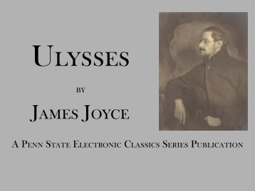 Ulysses by James Joyce - Penn State University