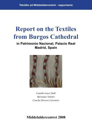 Report on the Textiles from Burgos Cathedral - Middelalder Centret