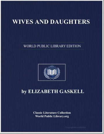 WIVES AND DAUGHTERS - World eBook Library - World Public ...
