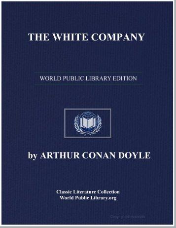THE WHITE COMPANY - World eBook Library - World Public Library