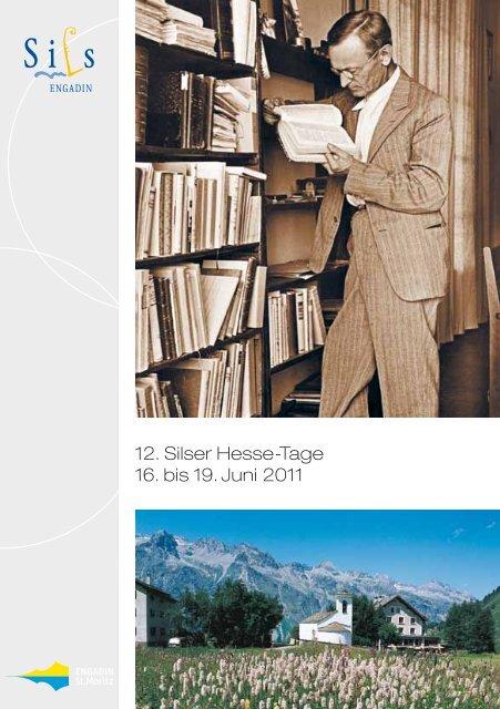 12. Silser Hesse-Tage 16. bis 19. Juni 2011 - KUBUS-SILS.CH