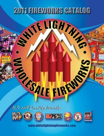 E-mail: Sales@whitelightning - White Lightning Fireworks