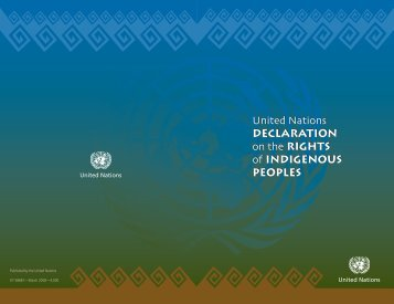 United Nations Declaration on the rights of inDigenous PeoPles ...
