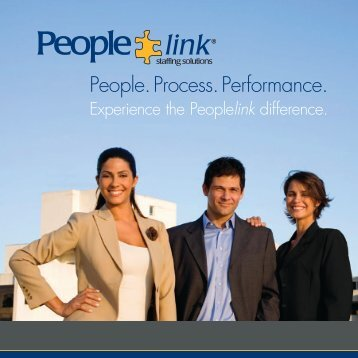 People. Process. Performance. - Peoplelink Staffing Solutions