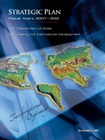 Strategic Plan Fiscal Years 2007-2012 - US Department of State