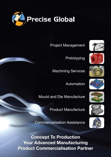 Concept To Production Your Advanced Manufacturing ... - Precise