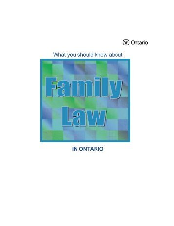 What You Should Know About Family Law in Ontario - Ministry of the ...