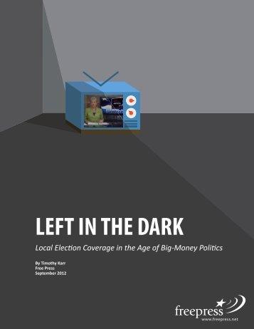 LEFT IN THE DARK - Free Press