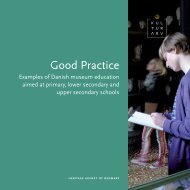 Good practice - Examples of Danish museum education aimed