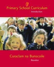 Primary School Curriculum Curaclam na Bunscoile - NCCA