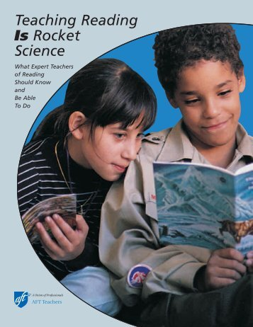 Teaching Reading IS Rocket Science - American Federation of ...