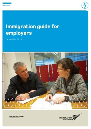 Immigration Guide for Employers - Immigration New Zealand
