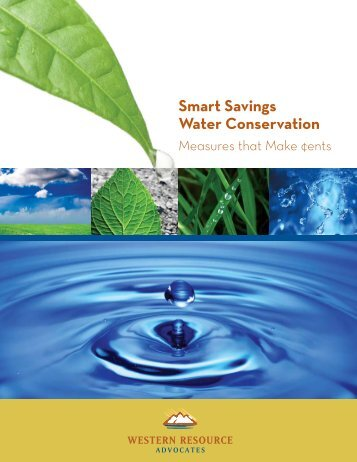 Smart Savings Water Conservation - Western Resource Advocates