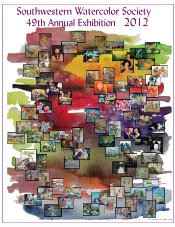 2012 SWS Membership Show Catalog - Southwestern Watercolor ...