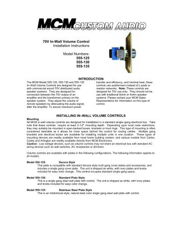 70V In-Wall Volume Control Installation ... - MCM Electronics
