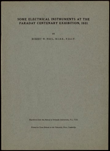 SOME ELECTRICAL INSTRUMENTS AT THE FARADAY CENTENARY EXHIBITION, 1931