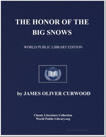 the honor of the big snows - World eBook Library - World Public ...
