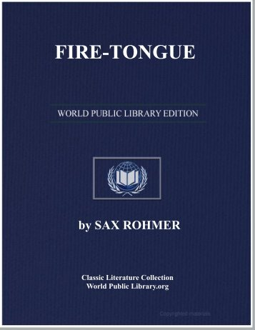 FIRE-TONGUE Sax Rohmer - World eBook Library - World Public ...