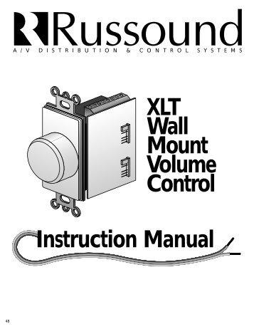 XLT Wall Mount Volume Control Instruction Manual