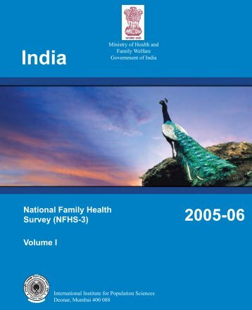National Family Health Survey (NFHS-3) Volume I