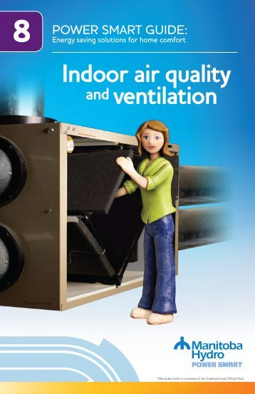 Power Smart Guide: Indoor air quality and ventilation - Manitoba Hydro