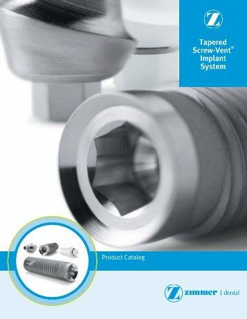 Tapered Screw-Vent® Implant System - Zimmer Dental