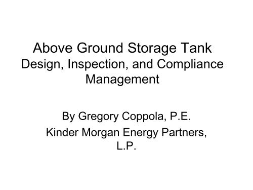 Above Ground Storage Tank Design, Inspection and Compliance