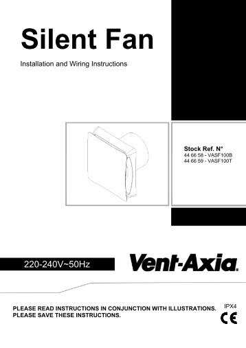 Fitting and Wiring Instructions - Vent-Axia