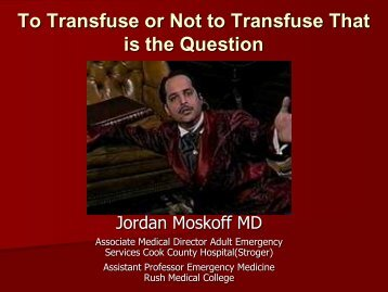 To Transfuse or Not to Transfuse That is the Question