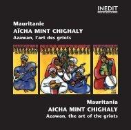 AICHA MINT CHIGHALY, Mauritanie, l'art des griots ... - Free