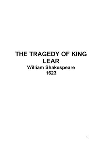The Relevance of Shakespeare's King Lear in the contemporary day Essay