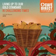 living up to ouR gold stAndARd in ChAllenging times - Cafedirect