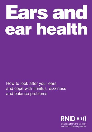 How to look after your ears and cope with tinnitus, dizziness and ...