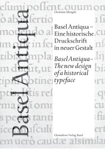Basel Antiqua – The new design of a historical typeface - Vesalius