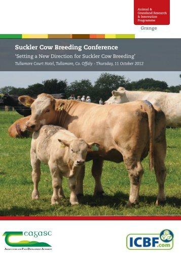 ICBF Suckler Cow Breeding Conference - Teagasc